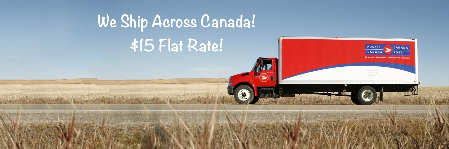 Flat Rate of $15 to Ship in Canada!