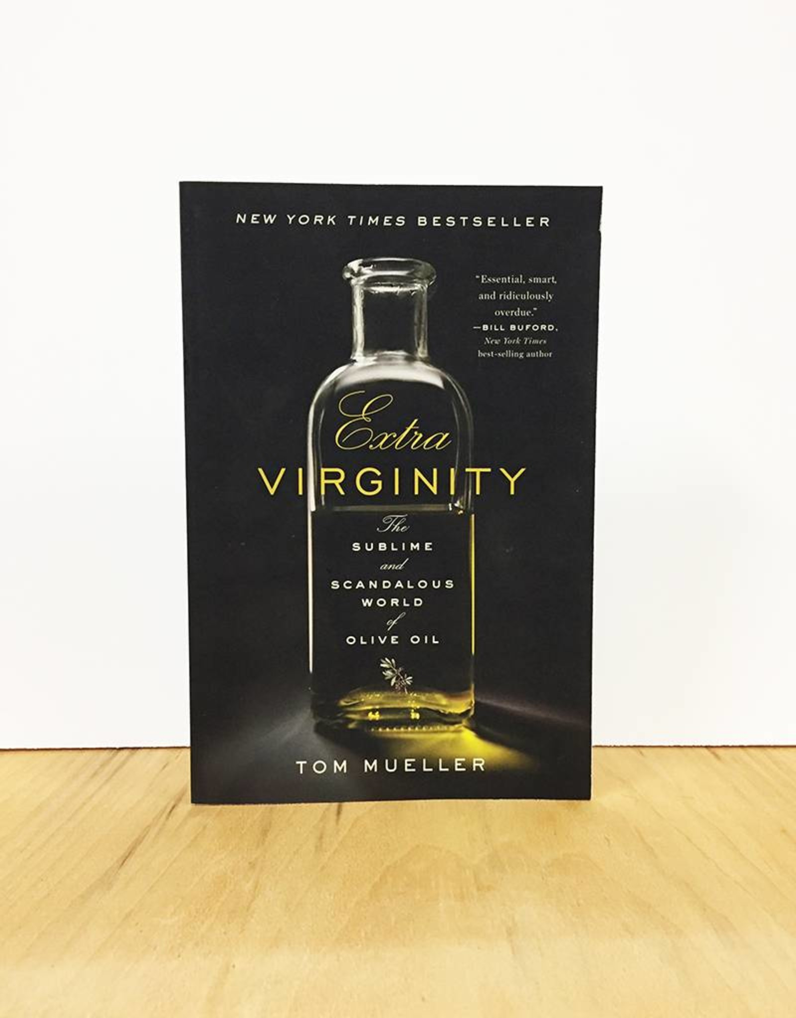 W. W. Norton Extra Virginity by Tom Mueller