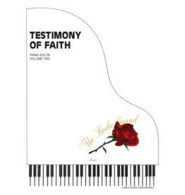 Larice Music A Testimony of Faith Volume 2 for Piano  arr. Larry Beebe