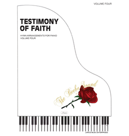 Larice Music A Testimony of Faith Volume 4 for Piano arr. Larry Beebe