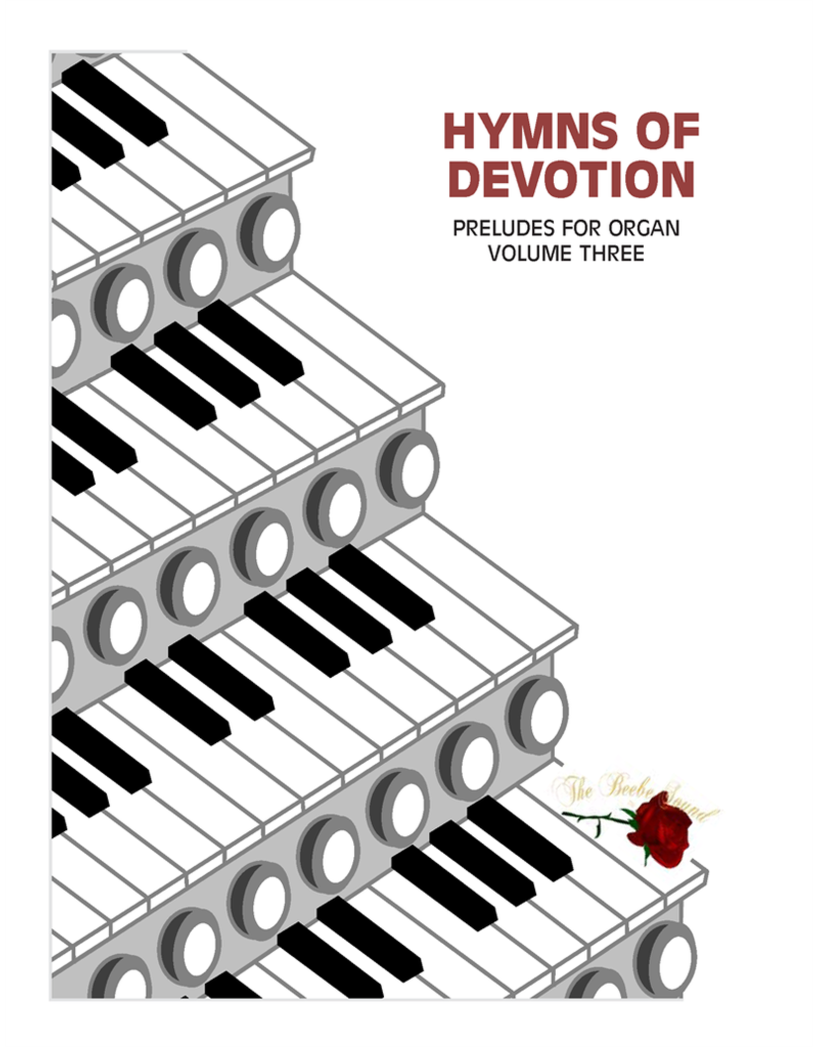 Larice Music Hymns of Devotion Preludes for Organ Vol. 3 arr. Larry Beebe