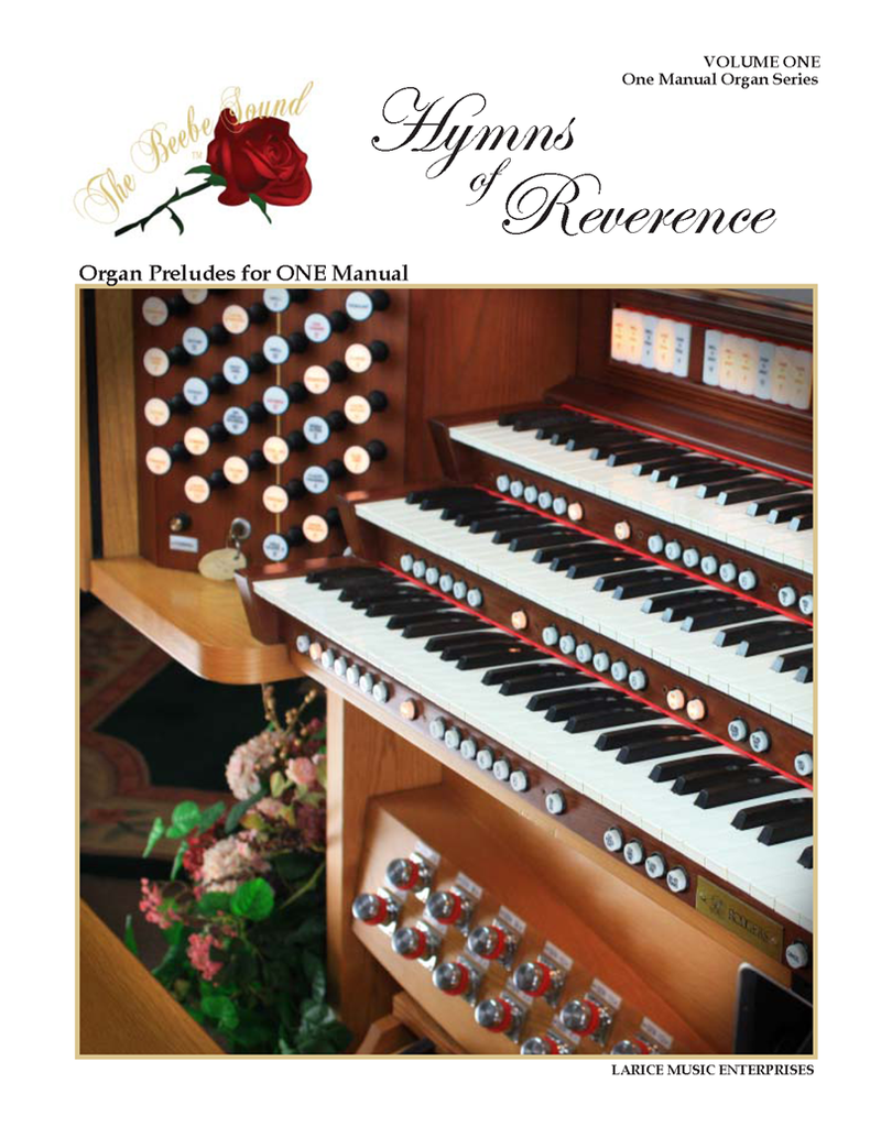 Larice Music Hymns of Reverence Vol. 1 Organ Preludes for One Manual arr. Larry Beebe