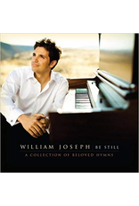 William Joseph Music Be Still - A Collection of Beloved Hymns arr. William Joseph