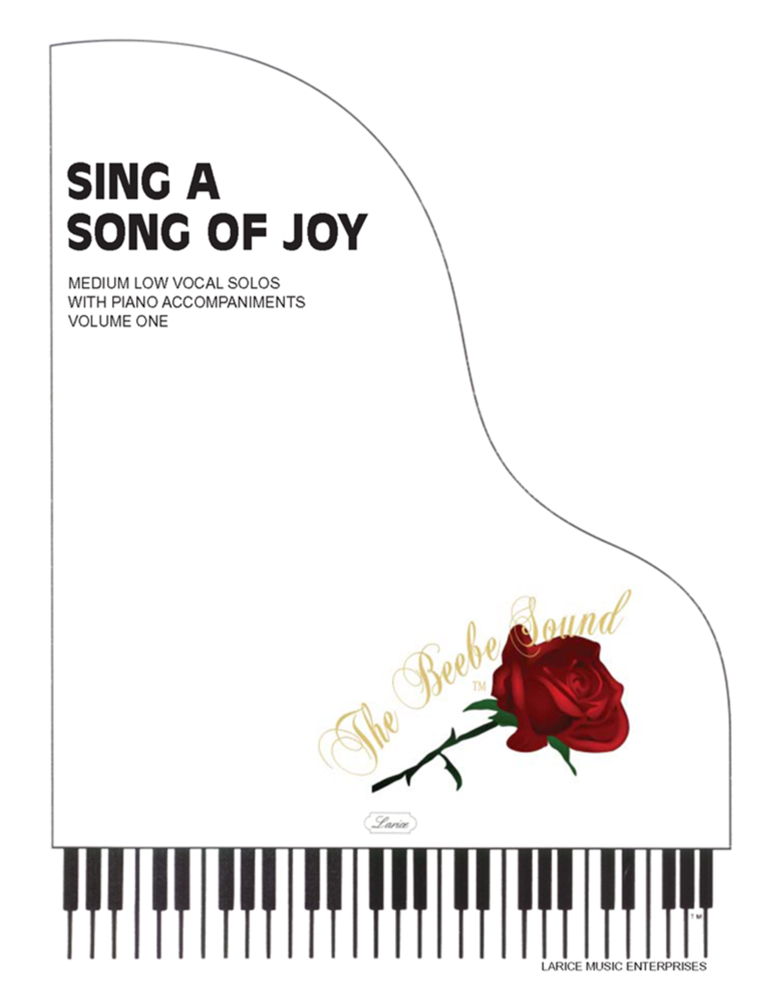 Larice Music Sing a Song of Joy for Medium Low Voice Vol. 1 arr. Larry Beebe