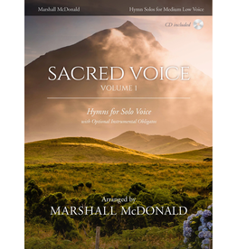 Marshall McDonald Music Sacred Voice Volume I for Medium Low Voice arr. Marshall McDonald