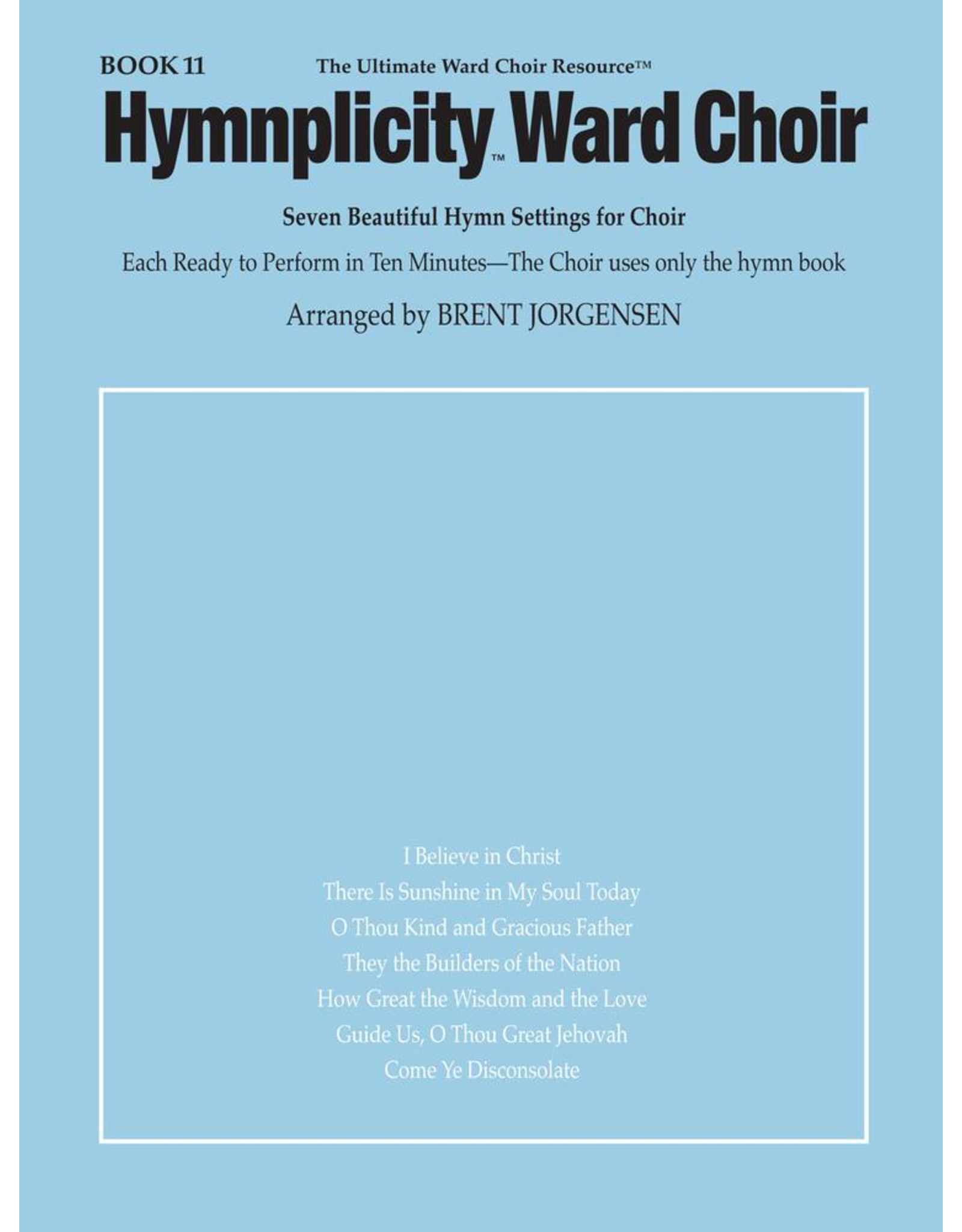 Jackman Music Hymnplicity Ward Choir Book 11