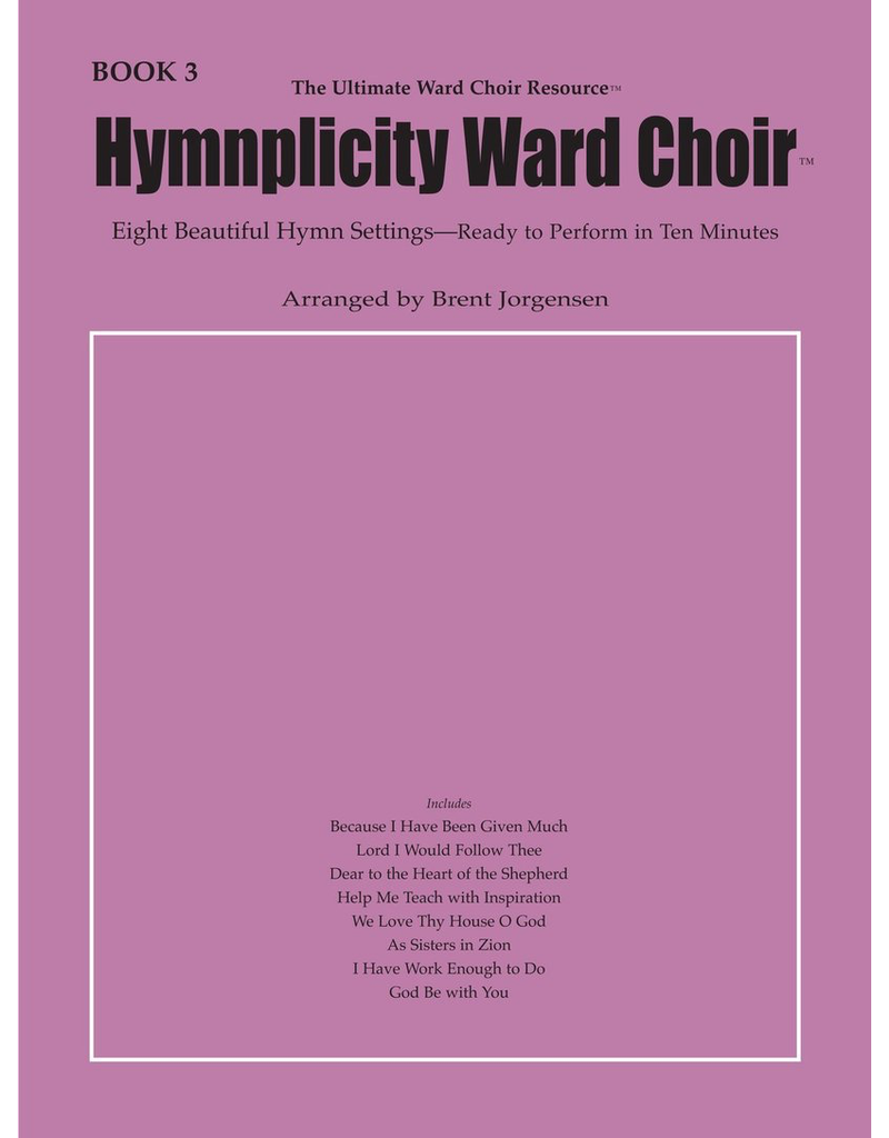 Jackman Music Hymnplicity Ward Choir Book 3