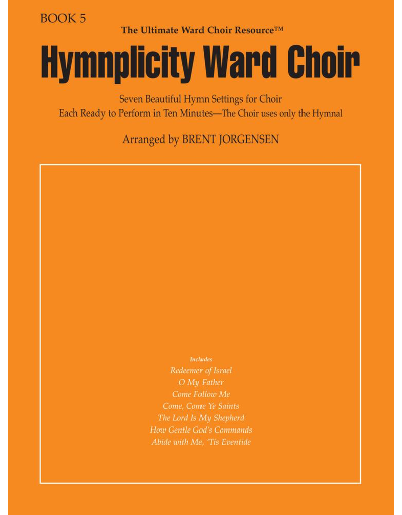 Jackman Music Hymnplicity Ward Choir Book 5