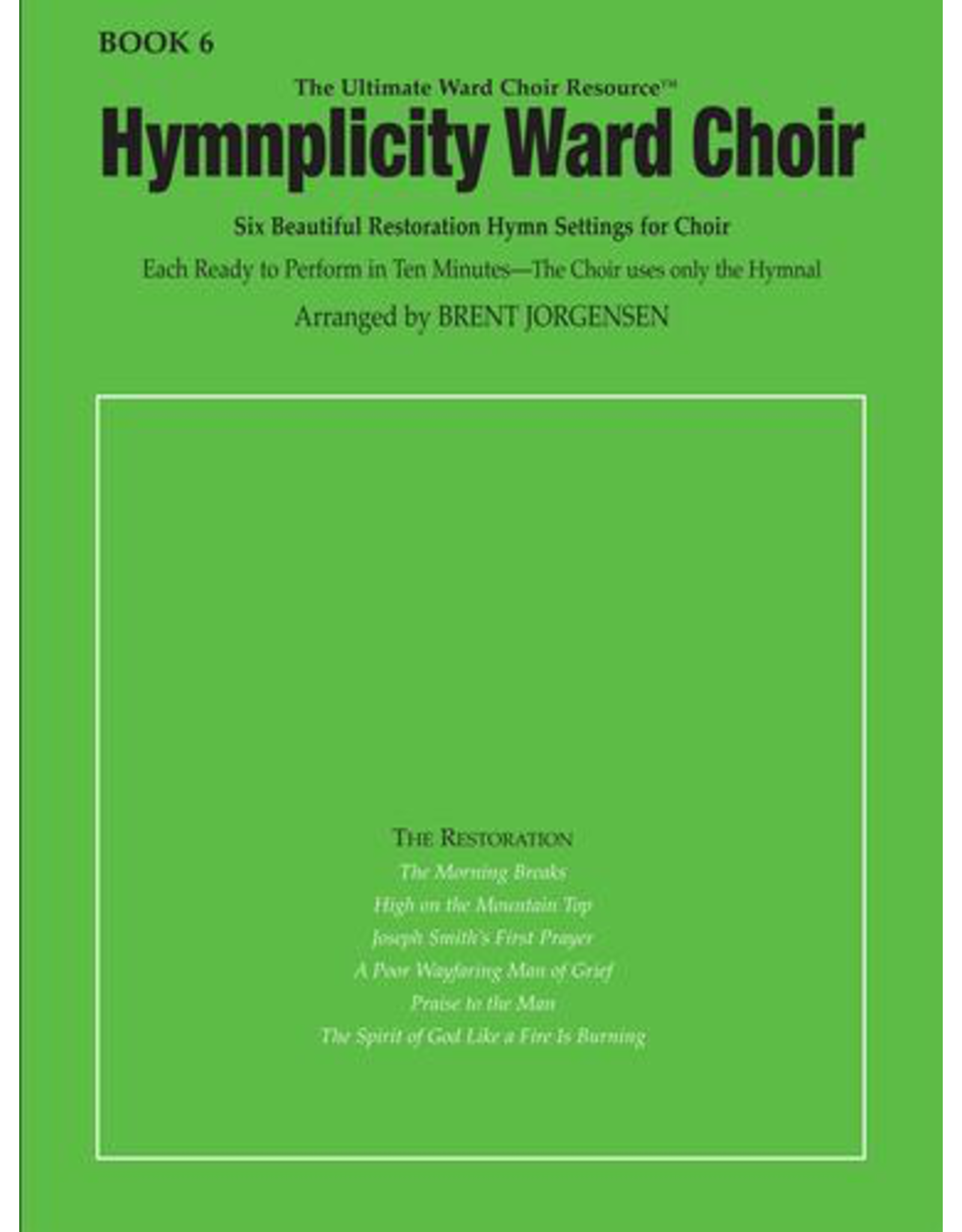 Jackman Music Hymnplicity Ward Choir Book 6
