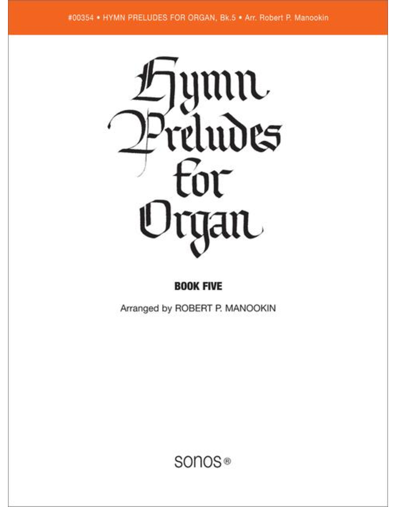 Jackman Music Hymn Preludes for Organ Book 5 arr. Robert P. Manookin