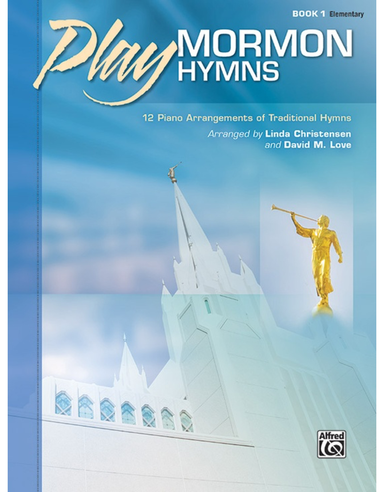 Alfred Play Mormon Hymns Book 1