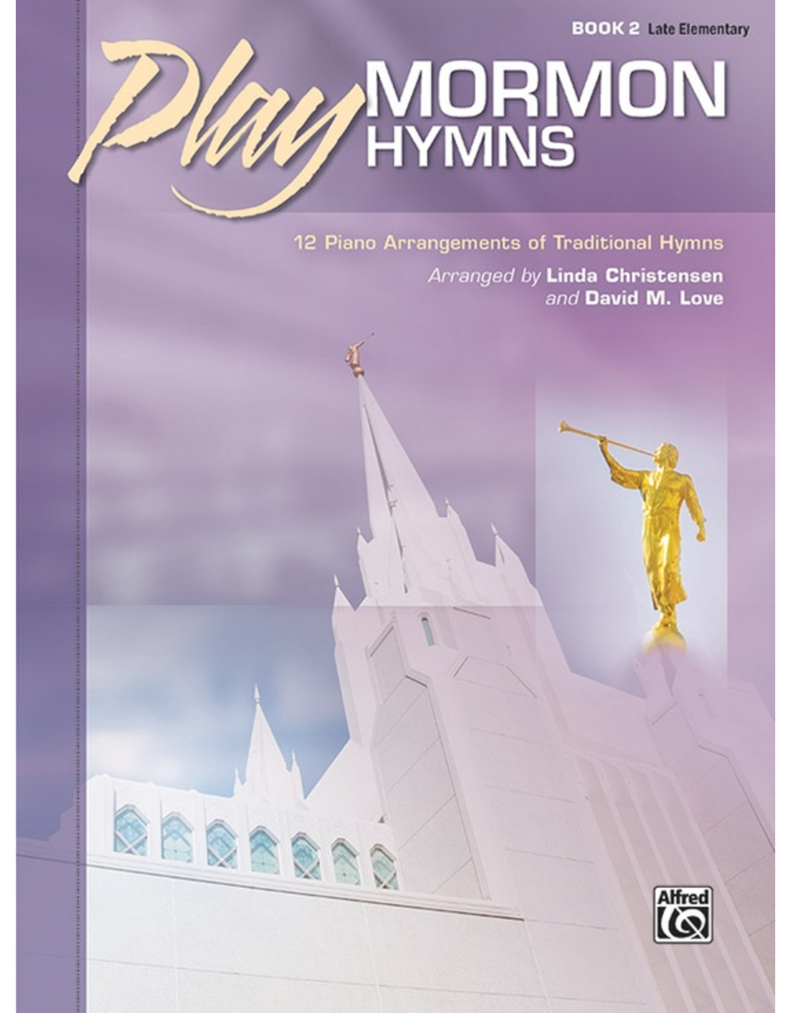 Alfred Play Mormon Hymns Book 2