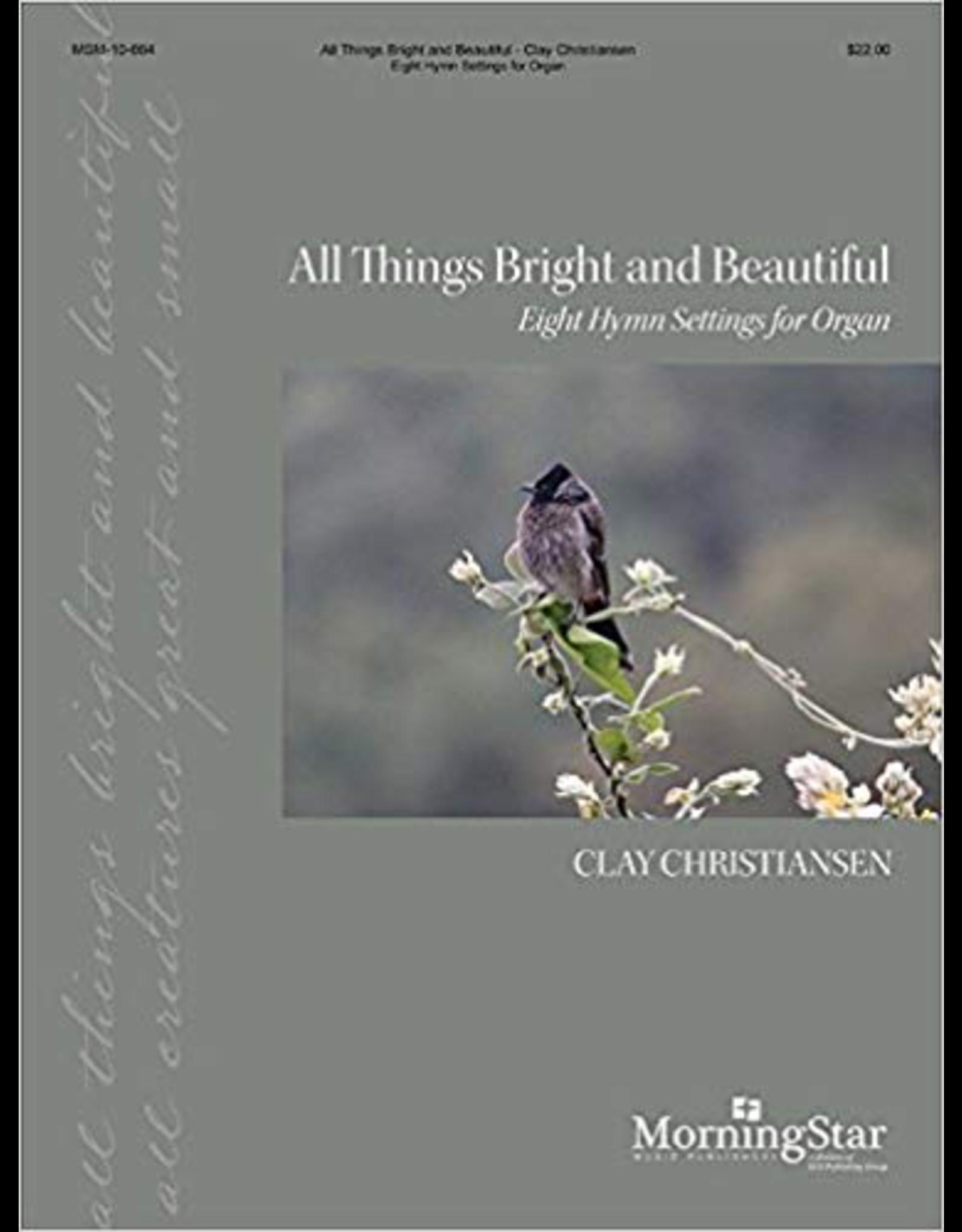 MorningStar All Things Bright and Beautiful: Eight Hymn Settings for Organ
