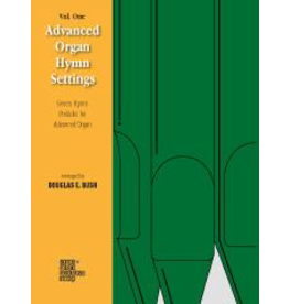 Jackman Music Advanced Organ Hymn Settings Vol. 1 Douglas E. Bush