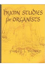 BYU Bookstore Hymn Studies For Organists by Parley L. Belnap