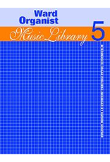 Jackman Music Ward Organist Music Library Book 5