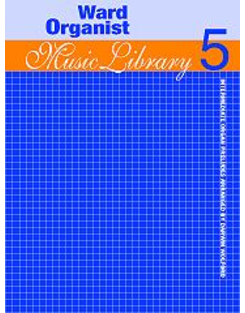 Jackman Music Ward Organist Music Library Book 5