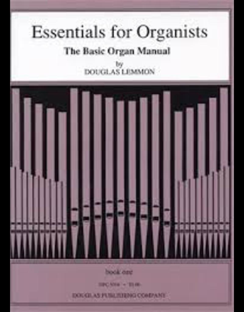 Douglas Publishing Company Essentials for Organists Douglas Lemmon