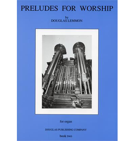 Chesbro Preludes for Worship Book 2 Douglas Lemmon