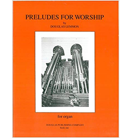 Chesbro Preludes for Worship Book 1 Douglas Lemmon
