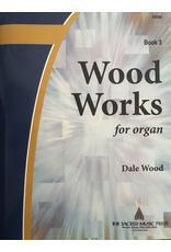 Lorenz Wood Works for Organ Book 3 by Dale Wood.