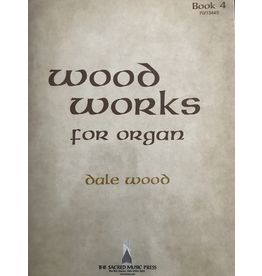 Lorenz Wood Works for Organ Book 4 by Dale Wood