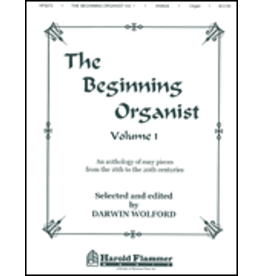 Hal Leonard The Beginning Organist Volume 1 Darwin Wolford
