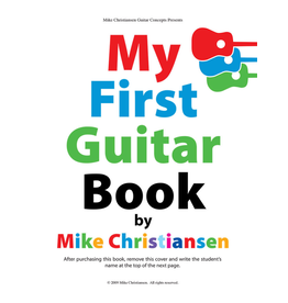 Chesbro My First Guitar Book by Mike Christiasen.