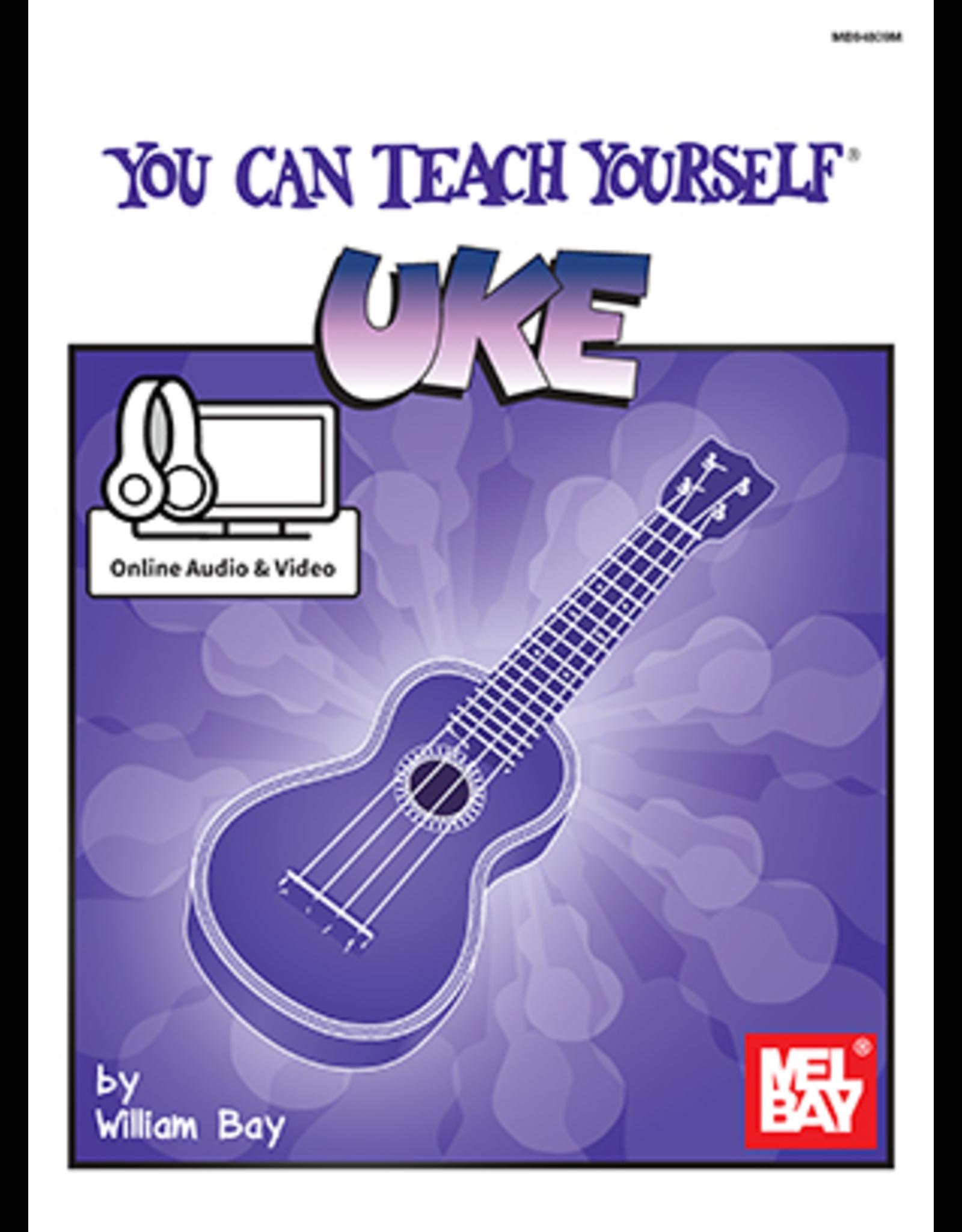Mel Bay Publications, Inc. You Can Teach Yourself Uke William Bay