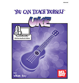 Mel Bay Publications, Inc. You Can Teach Yourself Uke William Bay