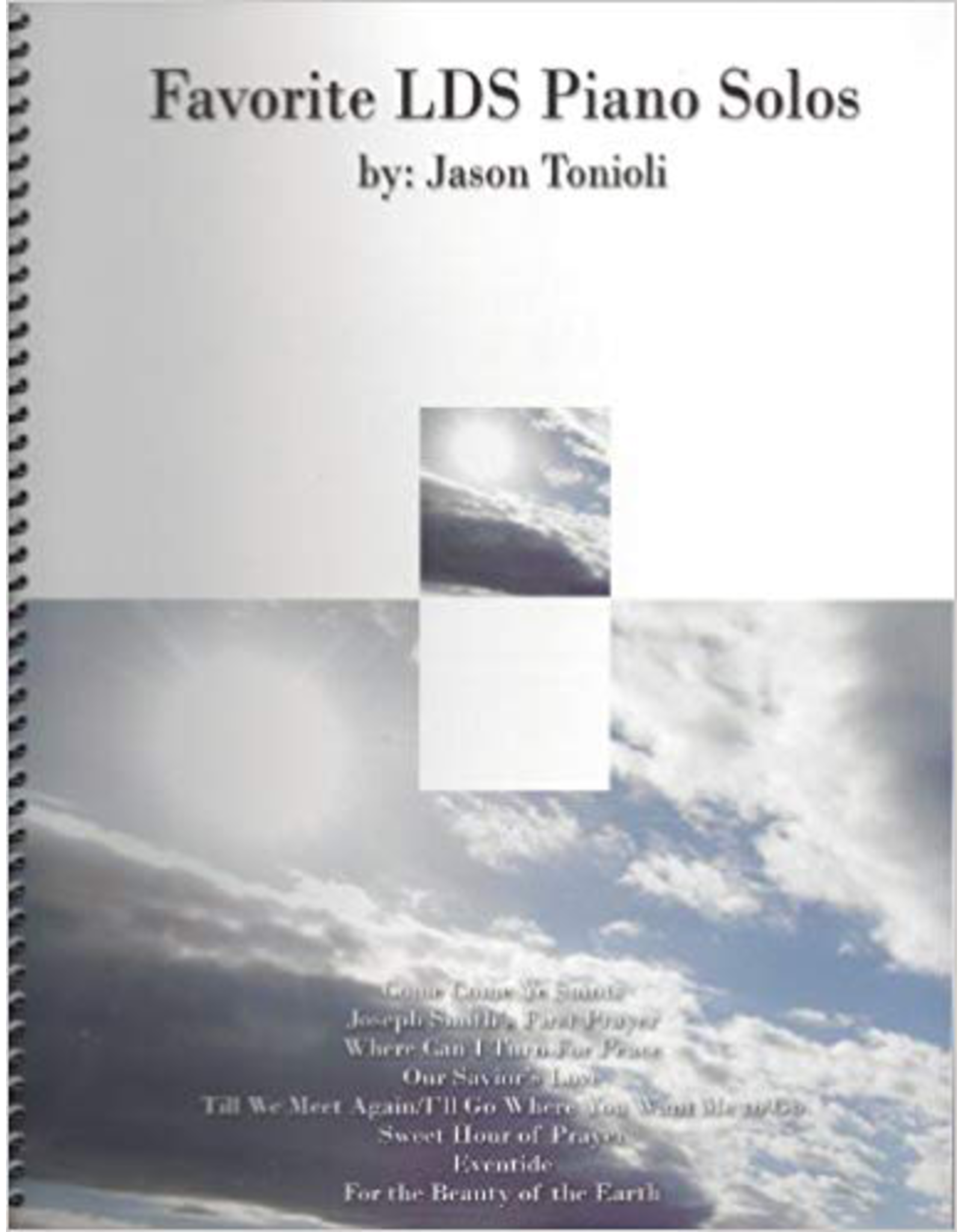Jason Tonioli Favorite LDS Piano Solos 1 by Jason Tonioli