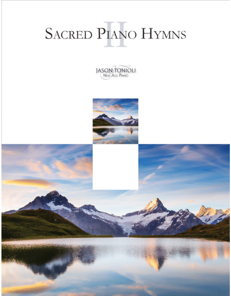 Jason Tonioli Favorite LDS Piano Solos 2 by Jason Tonioli
