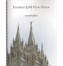 Jason Tonioli Favorite LDS Piano Solos 3 by Jason Tonioli