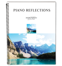 Jason Tonioli Piano Reflections by Jason Tonioli