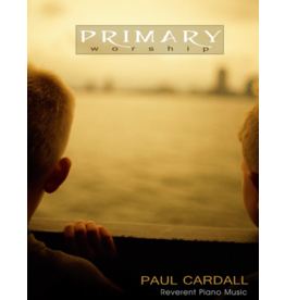 Anthem Entertainment Primary Worship by Paul Cardall