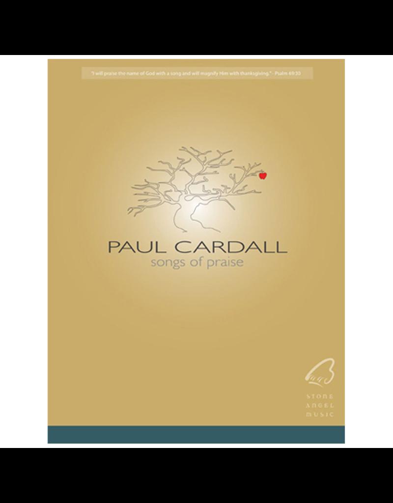 Stone Angel Songs of Praise Paul Cardall Songbook