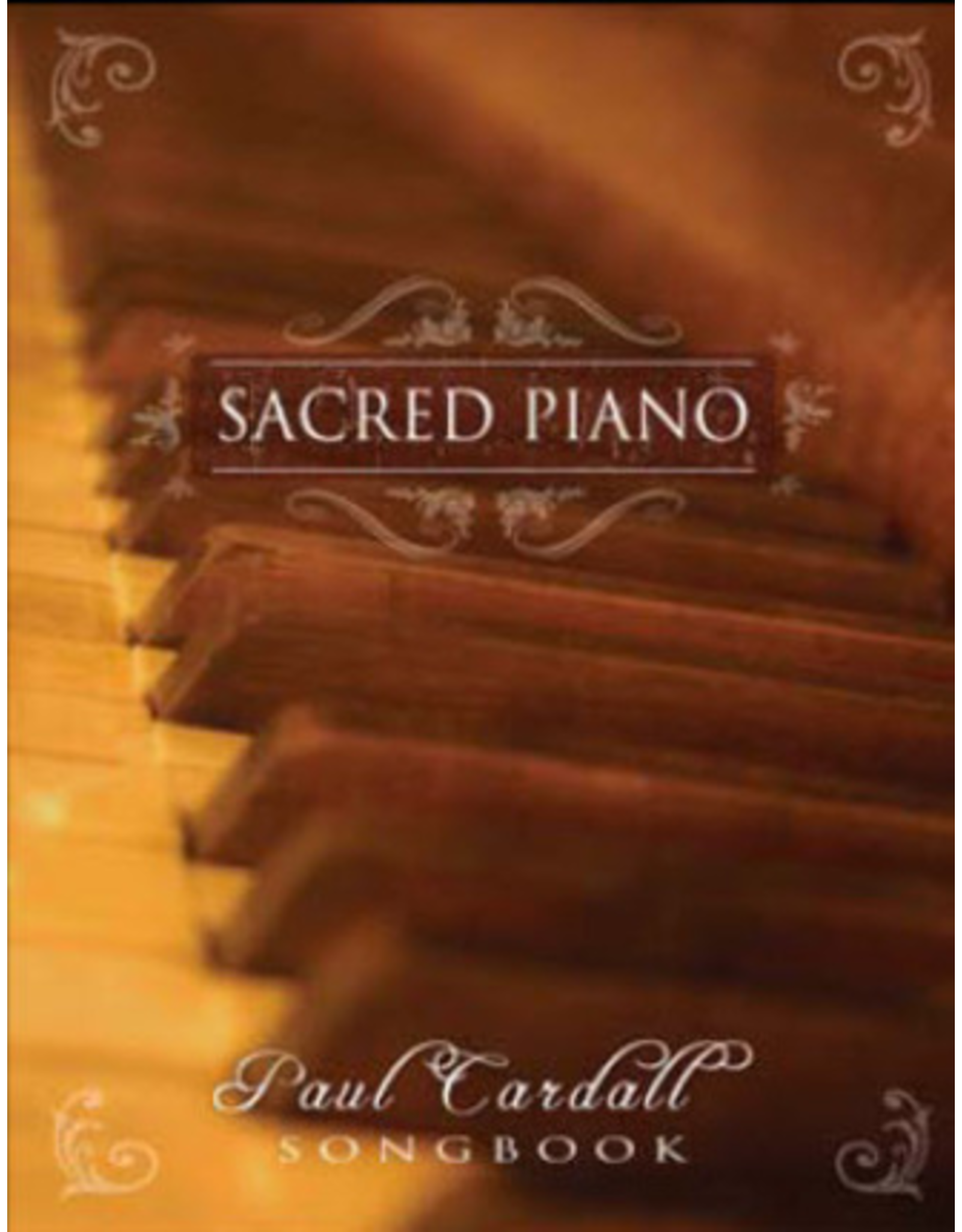 Anthem Entertainment Sacred Piano Paul Cardall Songbook