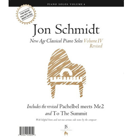 Jon Schmidt Music Jon Schmidt New Age Classical Piano Solos Volume 4