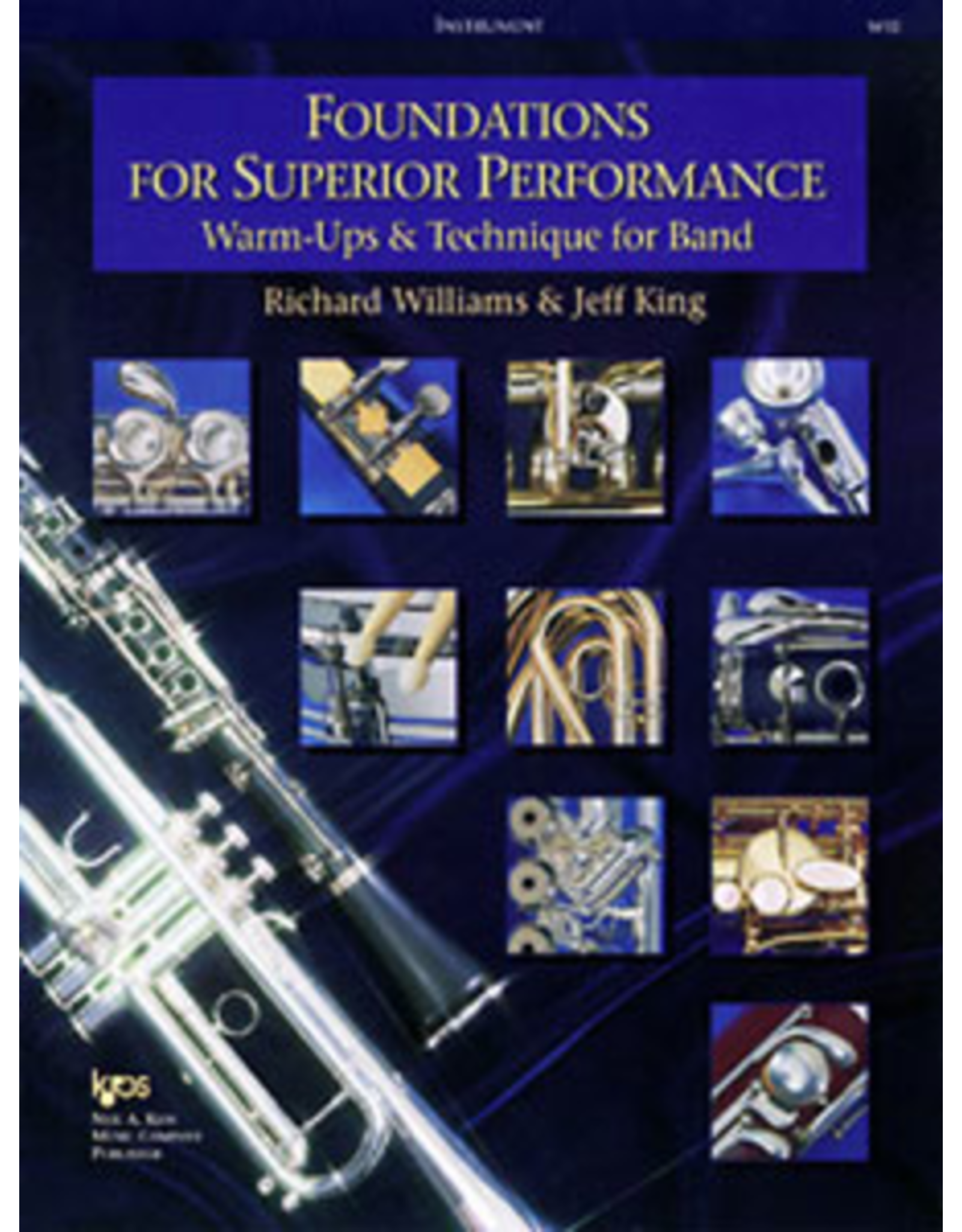 Kjos Foundations for Superior Performance Baritone Sax by Jeff King.