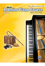 Alfred Alfred's Premier Piano Course Jazz, Rags, and Blues 1B
