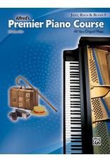 Alfred Alfred's Premier Piano Course Jazz, Rags, and Blues 5