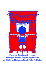 Primary Passages Primary Passages Book 1 Vicky L. Hammond and Judy M. Dalby