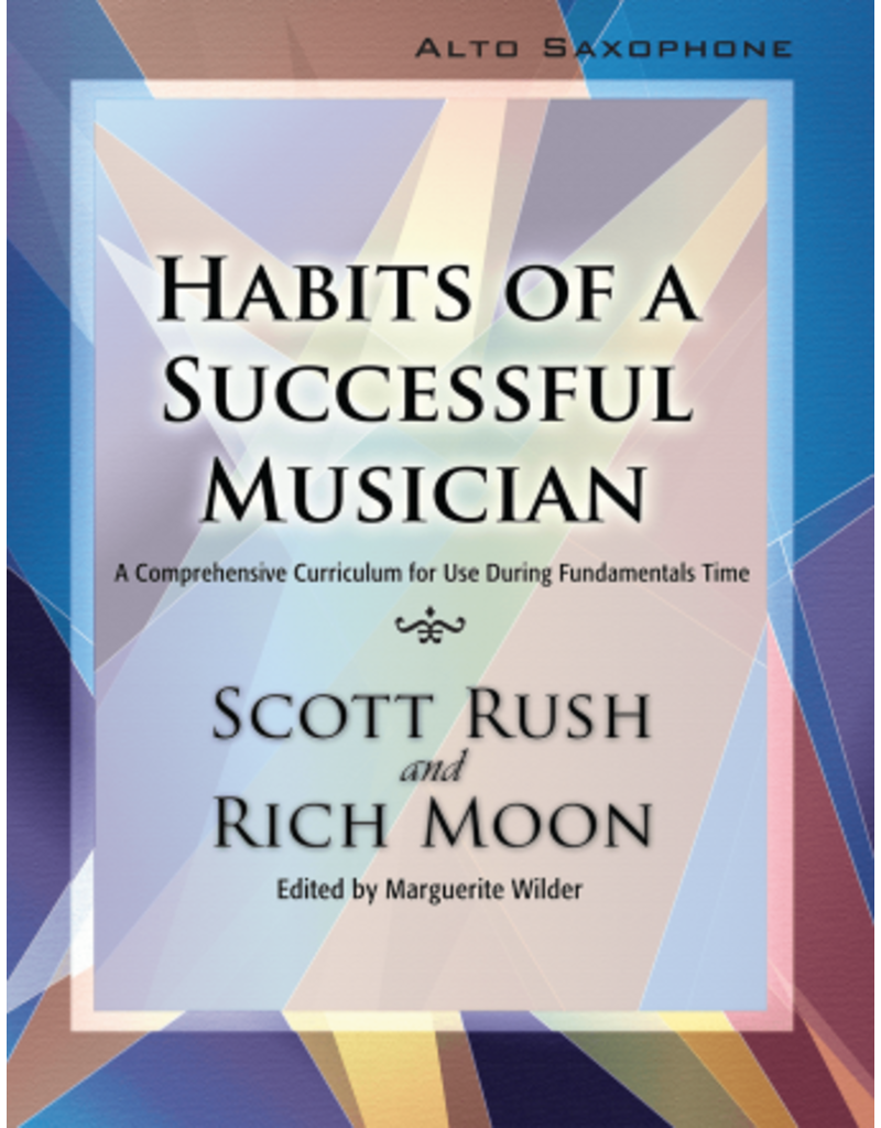 GIA Publications Habits of a Successful Musician Alto Sax