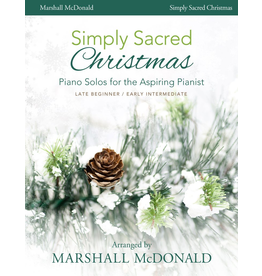 Marshall McDonald Music Simply Sacred Christmas by Marshall McDonald