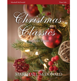 Marshall McDonald Music Christmas Classics arr. Marshall McDonald