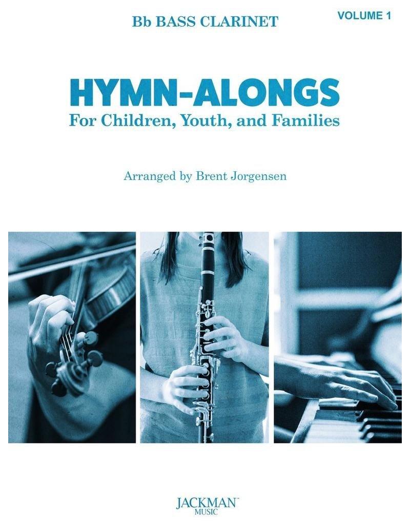 Jackman Music Hymn-Alongs Vol. 1 - arr. Brent Jorgensen - Bass Clarinet