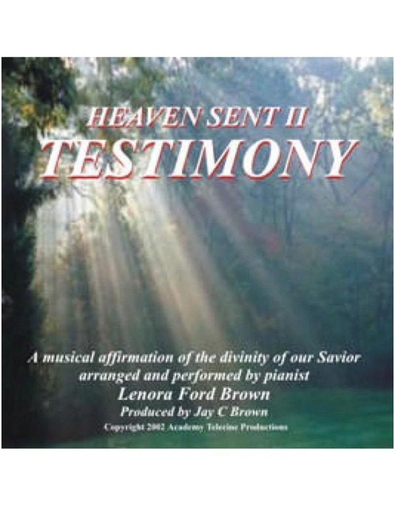 Deseret Book Heaven Sent II Testimony - Lenora Ford Brown
