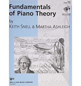 Kjos Fundamentals of Piano Theory, Level 2 Keith Snell
