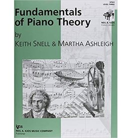 Kjos Fundamentals of Piano Theory, Level 3 Keith Snell