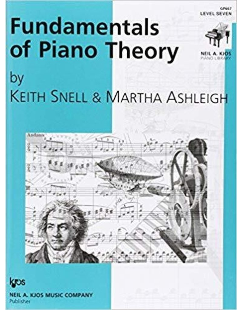 Kjos Fundamentals of Piano Theory, Level 7 Keith Snell